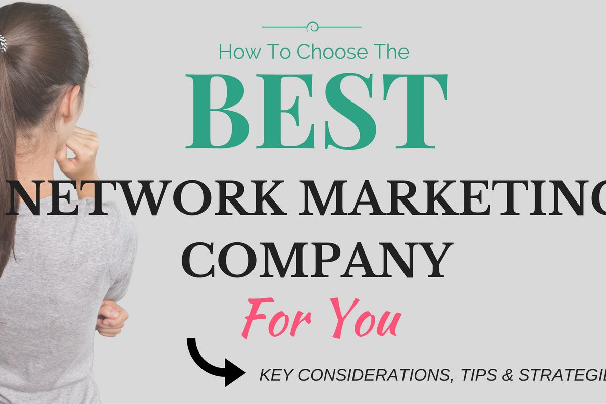 How to Choose Network Marketing Company
